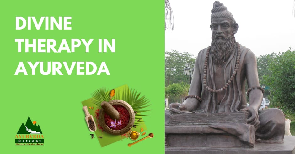 Divine therapy in Ayurveda